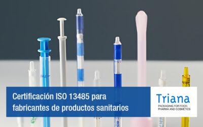 Certificación ISO 13485 para fabricantes de productos sanitarios