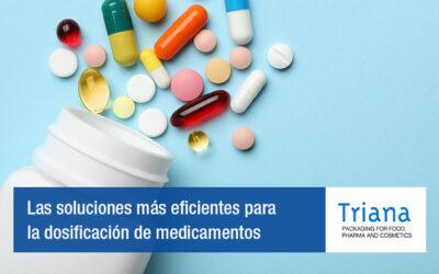 Las soluciones más eficientes para la dosificación de medicamentos