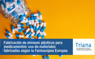 Fabricación de envases plásticos para medicamentos: uso de materiales fabricados según la Farmacopea Europea