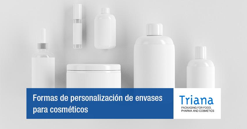 Formas de personalización envases cosméticos
