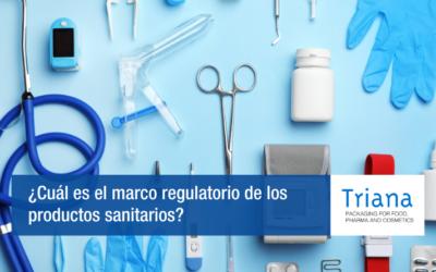 ¿Cuál es el marco regulatorio de los productos sanitarios?