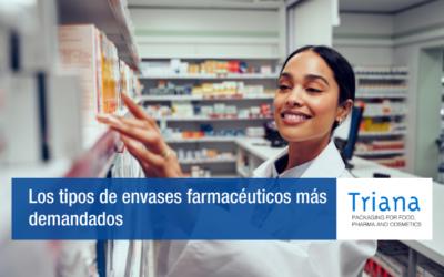 Los tipos de envases farmacéuticos más demandados