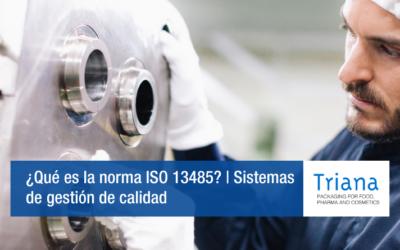 ¿Qué es la norma ISO 13485? | Sistemas de gestión de calidad