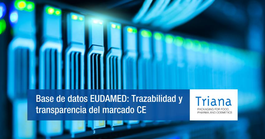 Base de datos EUDAMED: Trazabilidad y transparencia del marcado CE