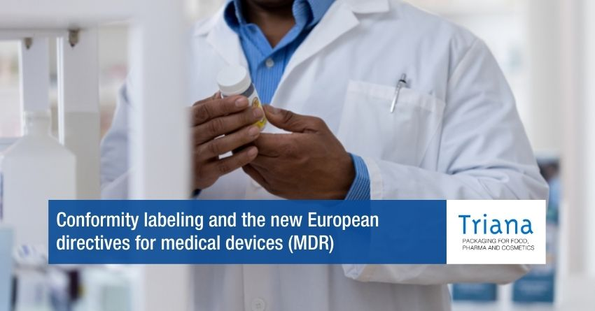Conformity labeling and the new European directives for medical devices (MDR)